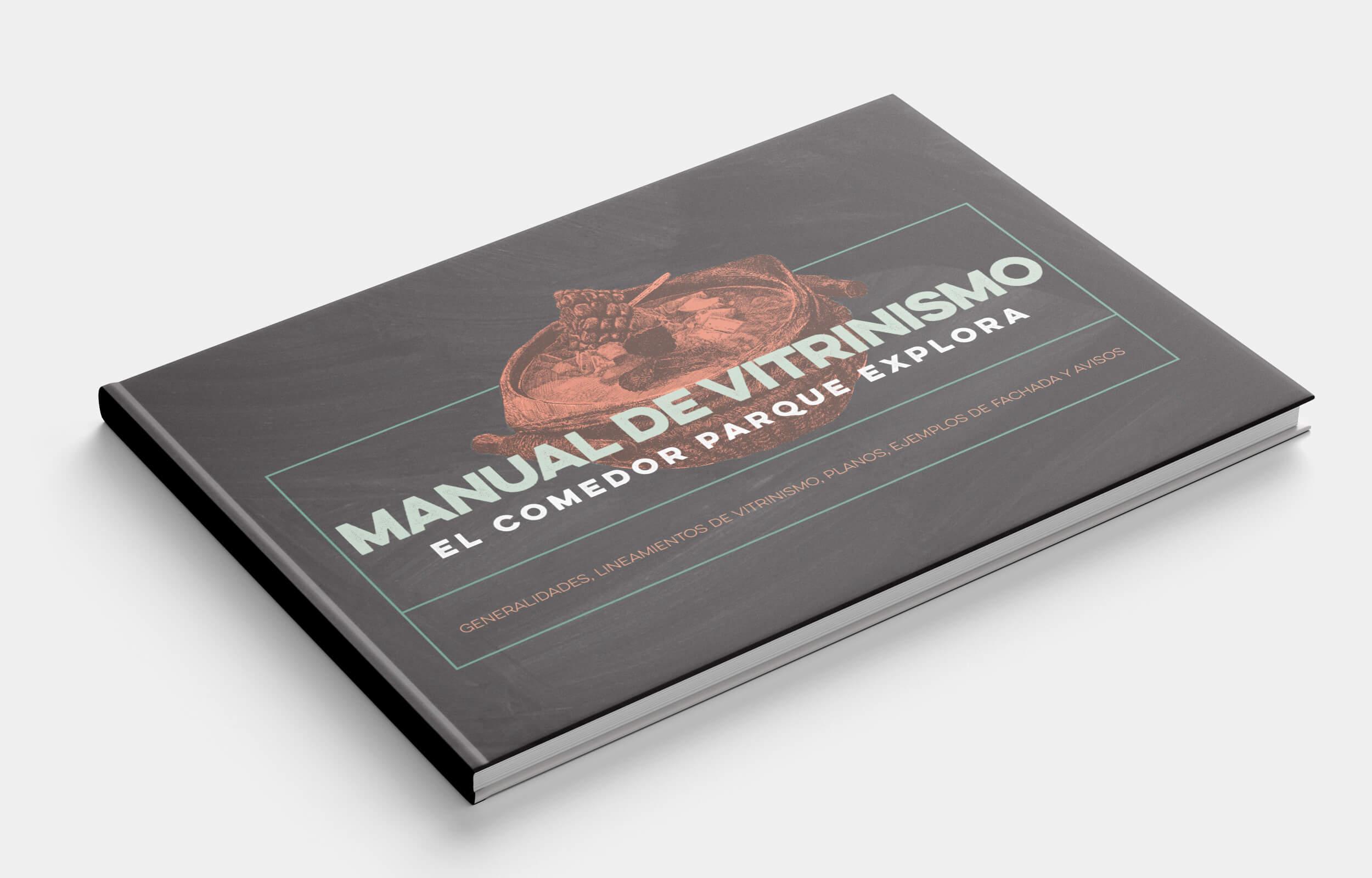 Manual de vitrinismo y estilo de El Comedor parque explora
